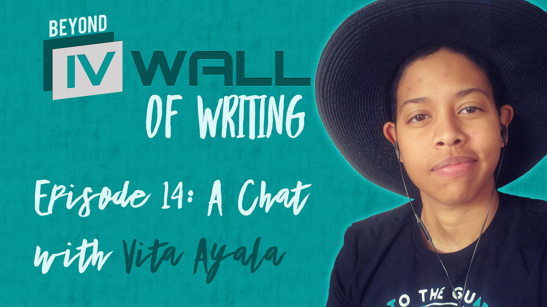 Beyond the IVWall of Writing Episode 14- A Chat with Vita Ayala